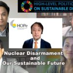 """Report of the HOPe/Hiroshima Prefectures' session on the """"Special Event of the UN 2021 High-Level Political Forum on Sustainable Development"""